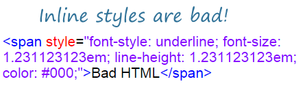 Bad HTML tags inline styles